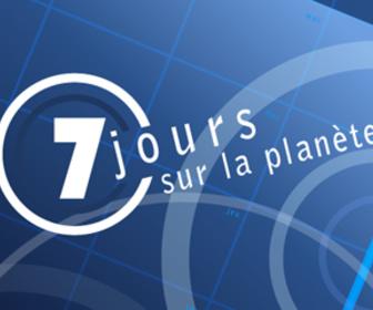 7 Jours Sur La Planète replay