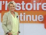 Replay L'histoire continue du 20/10/2014