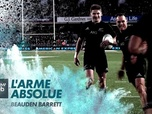 Replay Beauden Barrett - L'arme absolue : Canal Rugby Club