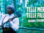 Replay Underground - S2 E3 : Telle mère, telle fille