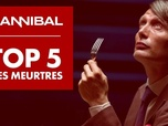 Replay Hannibal saison 1 - Hannibal - le top 5 des meurtres