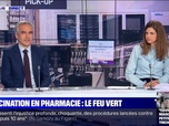 Replay Le Dezoom - Vaccination en pharmacie: Le feu vert - 02/03