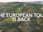 Replay Golf - Reprise du circuit le 22 juillet : European Tour