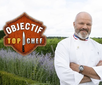 Replay Objectif Top Chef - Semaine 7 : journée 3