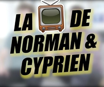 Replay Presque adulte (Norman & Cyprien) - La télé de Norman et Cyprien