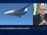 Replay La chronique d'Anthony Morel - Culture Geek : À quoi ressemblera l'avion du futur ? par Anthony Morel et Frédéric Simottel - 22/07