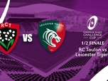 Replay Challenge Cup - RC Toulon - Leicester Tigers