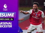 Replay Football - Le résumé d'Arsenal - Leicester