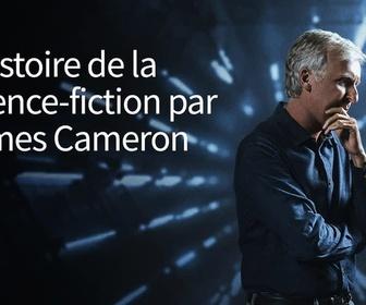 L'histoire de la science-fiction par James Cameron replay