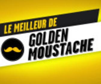 Le meilleur de Golden Moustache replay