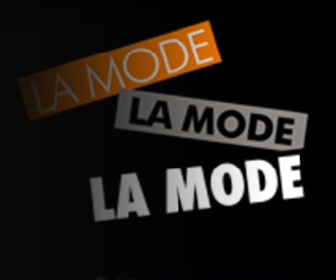 La Mode, La Mode, La Mode replay