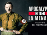 Replay Apocalypse - Hitler - saison 2 - S2 : La menace