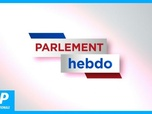 Replay Parlement Hebdo