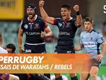 Replay Les essais de Waratahs / Rebels : SuperRugby