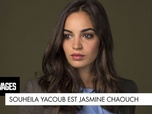 Replay Les sauvages - Souheila Yacoub est... Jasmine Chaouch