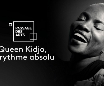 Replay Passage des arts - Queen Kidjo, le rythme absolu