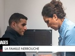 Replay Les sauvages - La famille Nerrouche