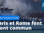 Replay Crise migratoire : Paris et Rome font front commun
