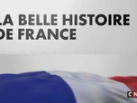 Replay La Belle Histoire de France