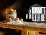 Replay Agitateurs de goût - S1 : La bonnotte et sa fleur de sel
