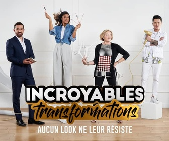 Replay Incroyables transformations - Emission du mardi 11 février à 16:40