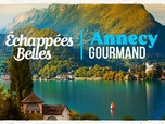 Replay Echappées belles - S14 : Annecy gourmand